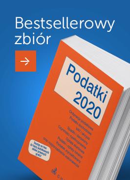 Podatki 2020 - zbiór aktów prawnych