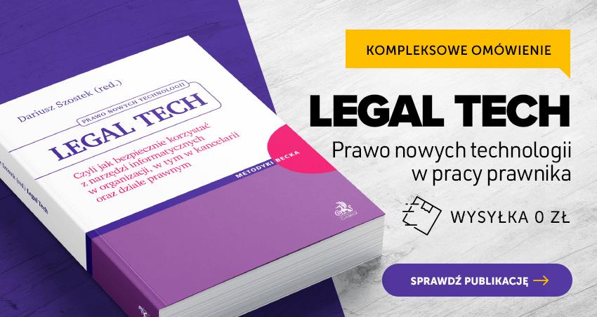Legal tech. Czyli jak bezpiecznie korzystać z narzędzi informatycznych w organizacji