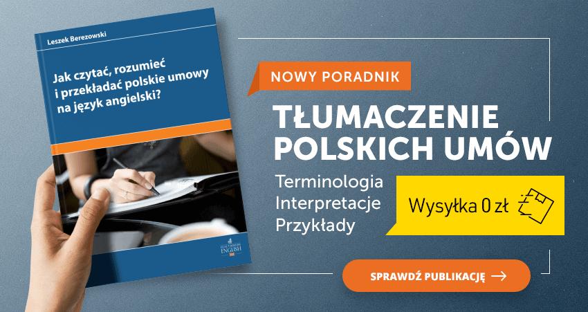 Przewodnik po polskich umowach pisanych w języku angielskim