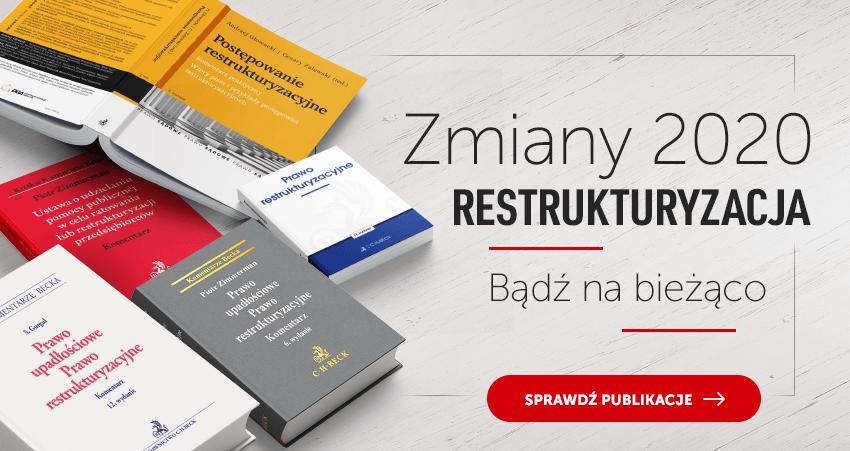 Zmiany w prawie restrukturyzacyjnym