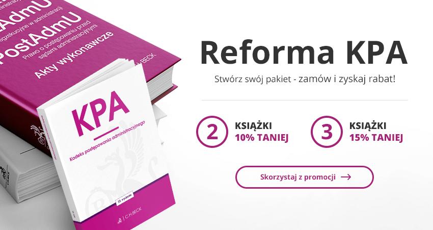 Reforma KPA Stwórz swój pakiet