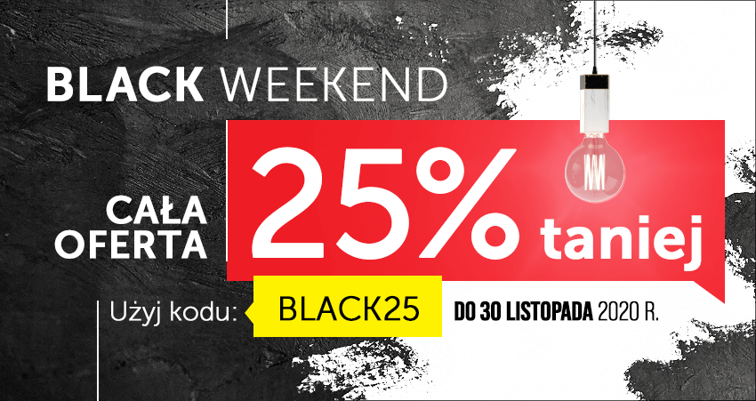 Black Weekend. Cała oferta 25% taniej