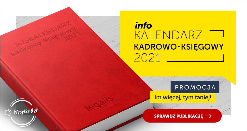 InfoKalendarz Kadrowo-Księgowy 2021