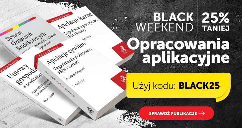 Black Weekend. Opracowania aplikacyjne