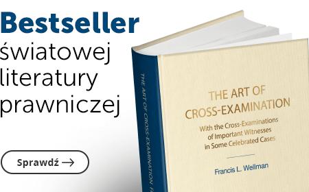 The Art of Cross-Examination. Sztuka przesłuchania krzyżowego