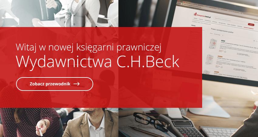 Witaj w nowej księgarni prawniczej Wydawnictwa C.H.Beck