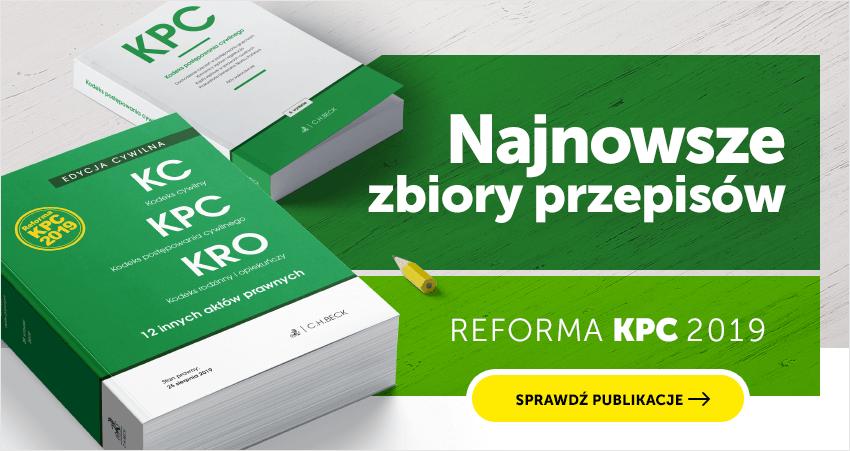 Reforma KPC 2019 - teksty ustaw