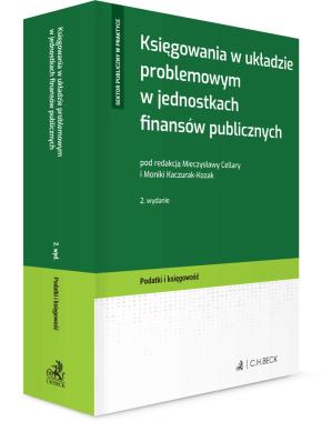 Księgowania w układzie problemowym w jednostkach finansów publicznych