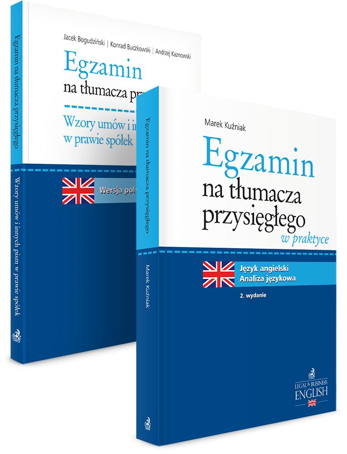 PAKIET: Egzamin na tłumacza przysięgłego w praktyce + Wzory umów i innych pism w prawie spółek. Język angielski - 20% TANIEJ