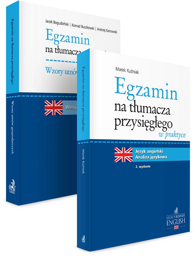 PAKIET: Egzamin na tłumacza przysięgłego. Wzory umów gospodarczych. Język angielski + Egzamin na tłumacza przysięgłego w praktyce. Język angielski - analiza językowa - 20% TANIEJ