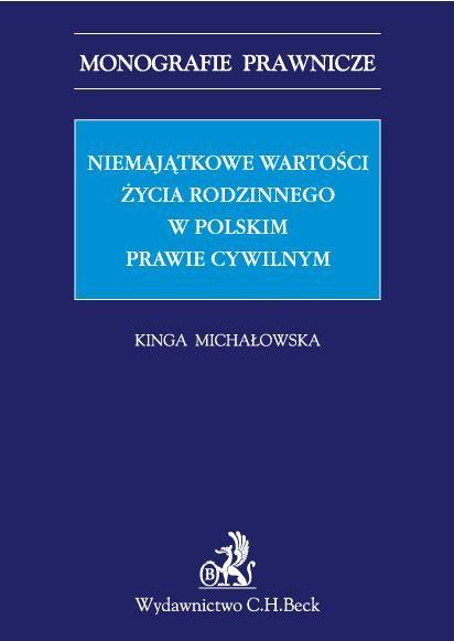 Niemajątkowe wartości życia rodzinnego w polskim prawie cywilnym