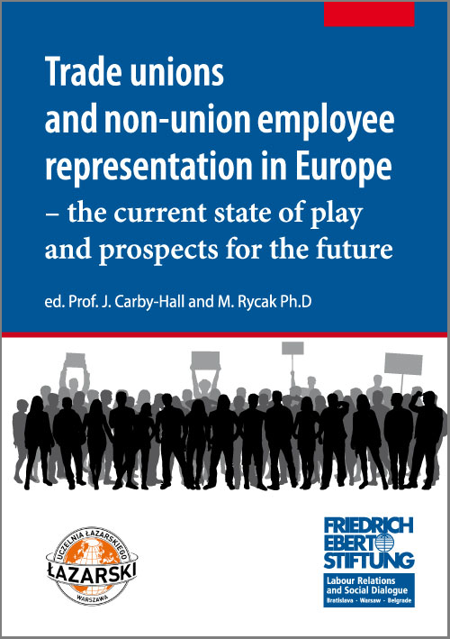 Trade unions and non-union employee representation in Europe – the current state of play and prospects for the future