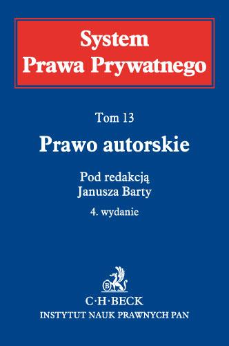 Prawo autorskie. System Prawa Prywatnego. Tom 13