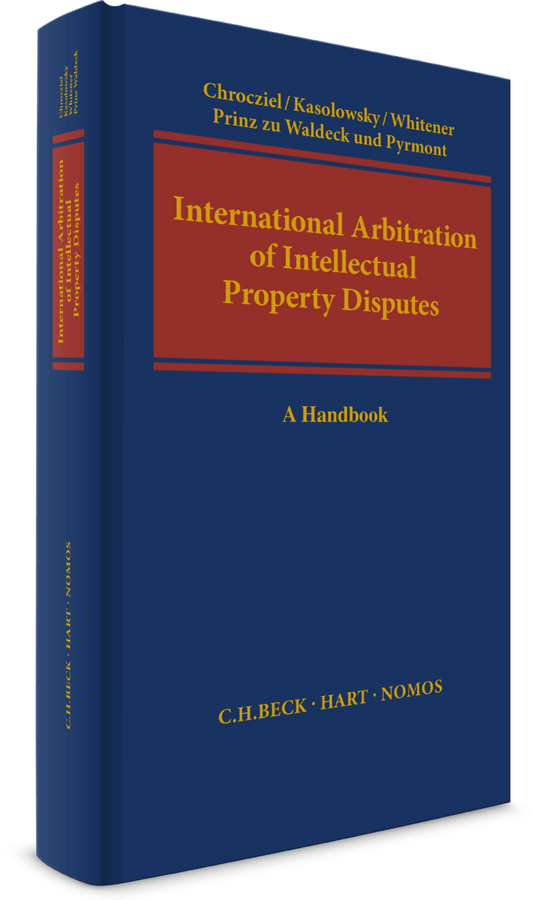International Arbitration of Intellectual Property Disputes. A Handbook