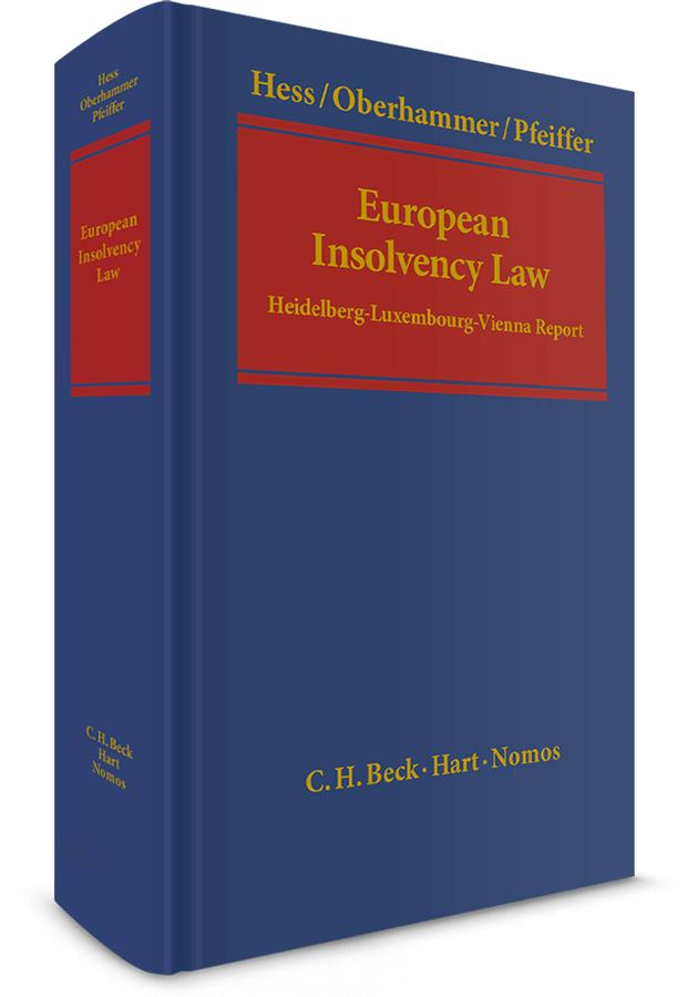 European Insolvency Law. Heidelberg-Luxembourg-Vienna Report