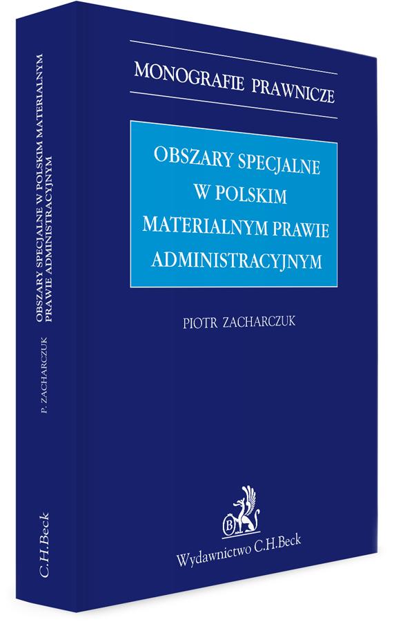 Obszary specjalne w polskim materialnym prawie administracyjnym