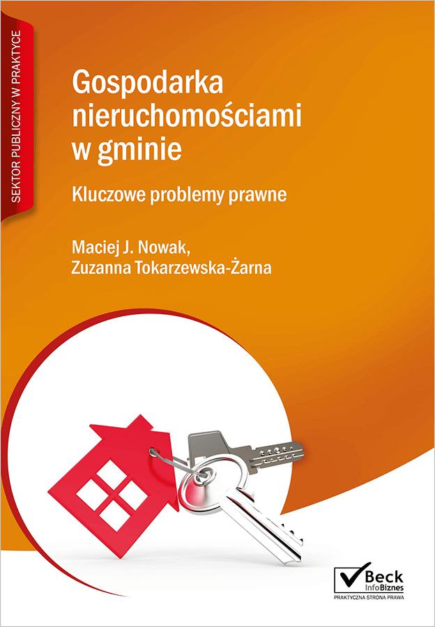 Gospodarka nieruchomościami w gminie. Kluczowe problemy prawne + Płyta CD