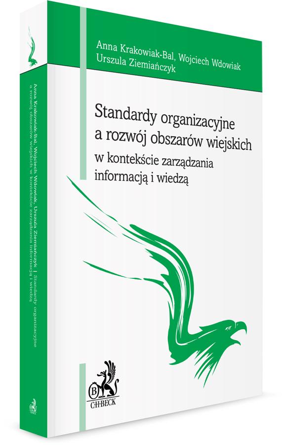 Standardy organizacyjne a rozwój obszarów wiejskich w kontekście zarządzania informacją i wiedzą
