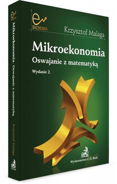 Mikroekonomia. Oswajanie z matematyką