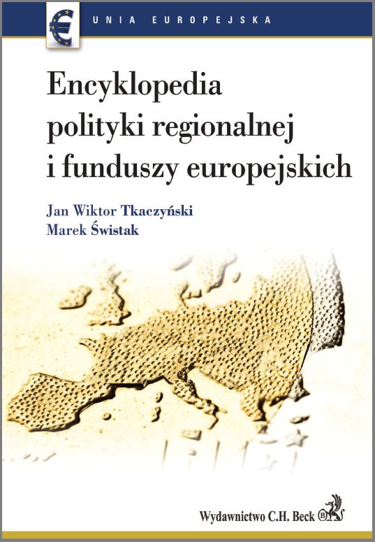Encyklopedia polityki regionalnej i funduszy europejskich