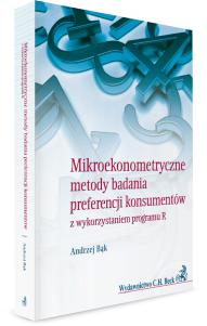 Mikroekonometryczne metody badania preferencji konsumentów z wykorzystaniem programu R