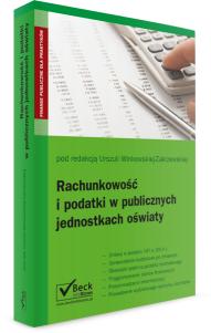 Rachunkowość i podatki w publicznych jednostkach oświaty