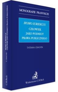 Homo iuridicus. Człowiek jako podmiot prawa publicznego