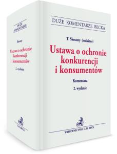 Ustawa o ochronie konkurencji i konsumentów. Komentarz