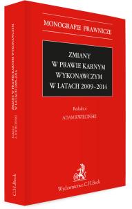 Zmiany w prawie karnym wykonawczym w latach 2009 - 2014