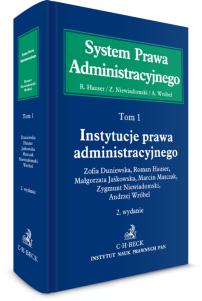 Instytucje prawa administracyjnego. System Prawa Administracyjnego. Tom 1