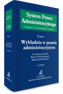 Wykładnia w prawie administracyjnym. System Prawa Administracyjnego. Tom 4