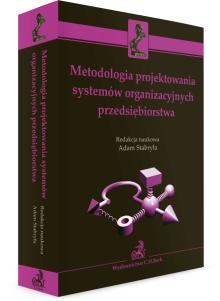 Metodologia projektowania systemów organizacyjnych przedsiębiorstwa