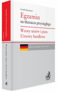 Egzamin na tłumacza przysięgłego. Wzory umów i pism. Umowy handlowe