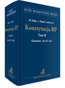 Konstytucja RP. Tom II. Komentarz do art. 87–243