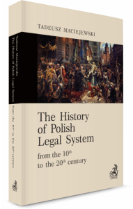 The History of Polish Legal System from the 10th to the 20th century