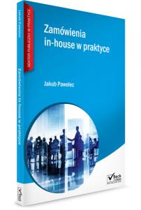 Zamówienia in-house w praktyce
