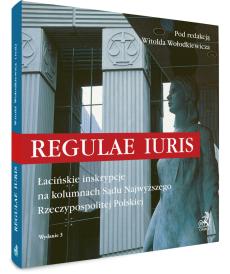 Regulae iuris. Łacińskie inskrypcje na kolumnach Sądu Najwyższego Rzeczypospolitej Polskiej