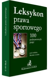 Leksykon prawa sportowego. 100 podstawowych pojęć