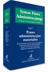 Prawo administracyjne materialne. System Prawa Administracyjnego. Tom 7