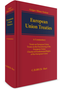 European Union Treaties. Treaty of the European Union. Treaty on the Functioning of the European Union. Charter of Fundamebtal Rights of European Union. A Commentary