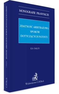 Zdatność arbitrażowa sporów dotyczących patentów