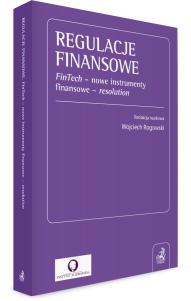 Regulacje finansowe. FinTech - nowe instrumenty finansowe - resolution