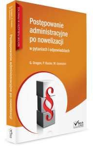 Postępowanie administracyjne po nowelizacji w pytaniach i odpowiedziach