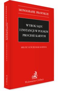 Wyrok sądu I instancji w polskim procesie karnym