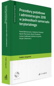 Procedury podatkowe i administracyjne 2018 w jednostkach samorządu terytorialnego + Płyta CD