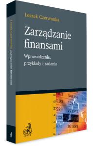 Zarządzanie finansami. Wprowadzenie, przykłady i zadania
