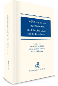 The Penalty of Life Imprisonment. The Killer, His Crime and the Punishment