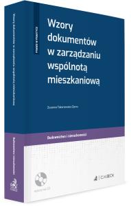 Wzory dokumentów w zarządzaniu wspólnotą mieszkaniową + płyta CD