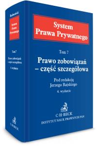 Prawo zobowiązań – część szczegółowa. System Prawa Prywatnego. Tom 7