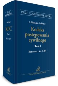 Kodeks postępowania cywilnego. Tom I. Komentarz do art. 1–205